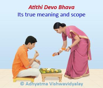 Atithi Devo Bhava - Its true meaning and scope